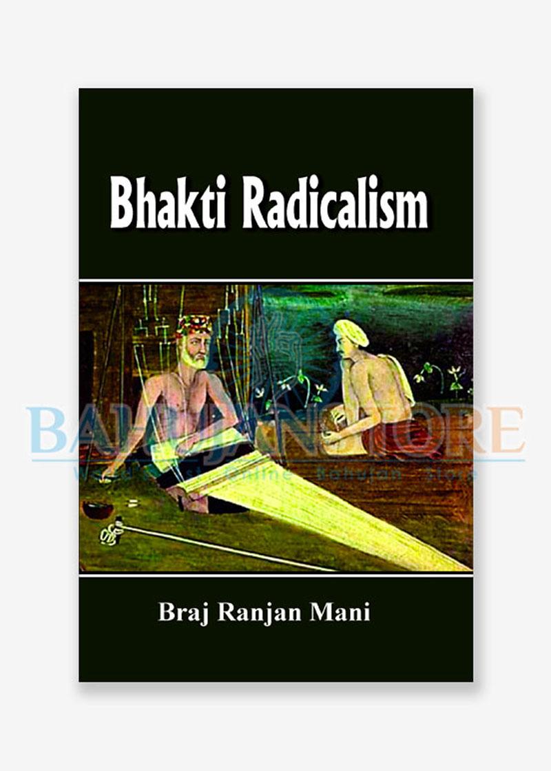Bhakti Radicalism