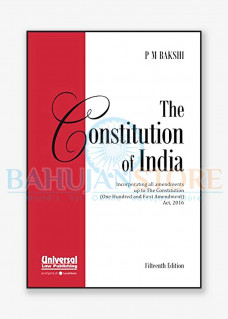 Constitution of India by P M Bakshi