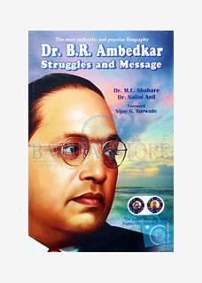 Dr. B. R. Ambedkar Struggles and Massage
