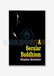 A Secular Buddhism
