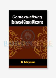Contextualising Backward Classes Discourse
