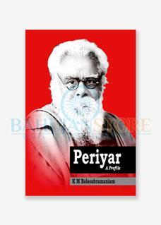 Periyar - A Profile