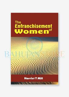 The Enfranchisement of Women