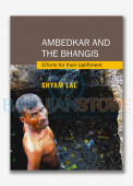 Ambedkar and The Bhangis