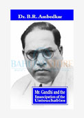 Mr. Gandhi and the Emancipation of the Untouchables