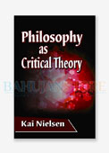 Philosophy as Critical Theory