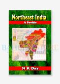 Northeast India : A Profile