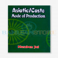 Asiatic/ Cast Mode of Production