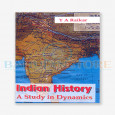 Indian History : A Study in Dynamics