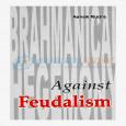 Against Feudalism