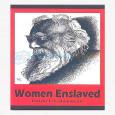 Women Enslaved
